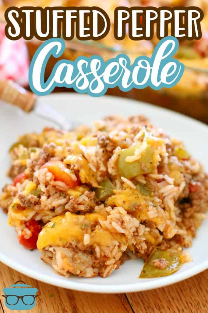 Stuffed Pepper Casserole recipe from The Country Cook, serving of stuffed pepper casserole on a white plate with a fork