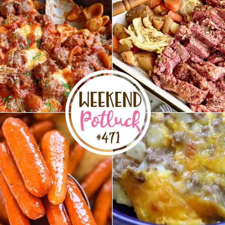 Weekend Potluck recipes: Ground Beef Casserole, Brown Sugar Glazed Carrots, Corned Beef and Cabbage and No Boil Sausage Pasta Bake