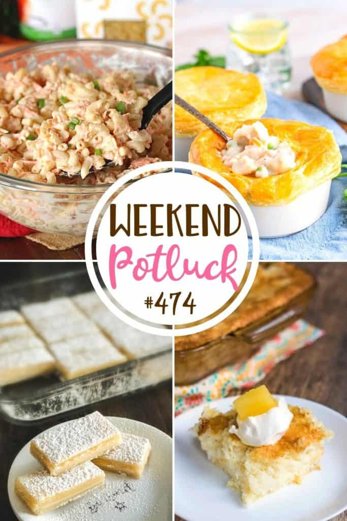 Weekend Potluck featured recipes: Hawaiian Macaroni Salad, Old-Fashioned Lemon Bars, 2-Ingredient Pineapple Angel Food Cake and Easy Homemade Chicken Pot Pie