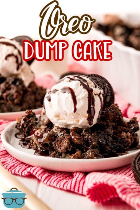 Oreo Dump Cake on white plates topped with ice cream and chocolate syrup Pinterest image