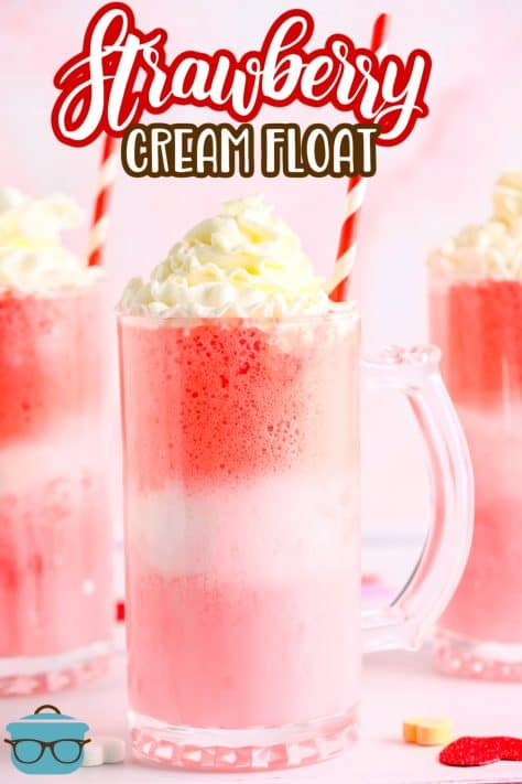 Three Strawberry Cream Floats topped with whipped cream Pinterest image