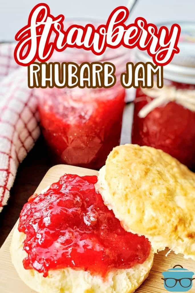 Strawberry Rhubarb Jam on a biscuit Pinterest image with text