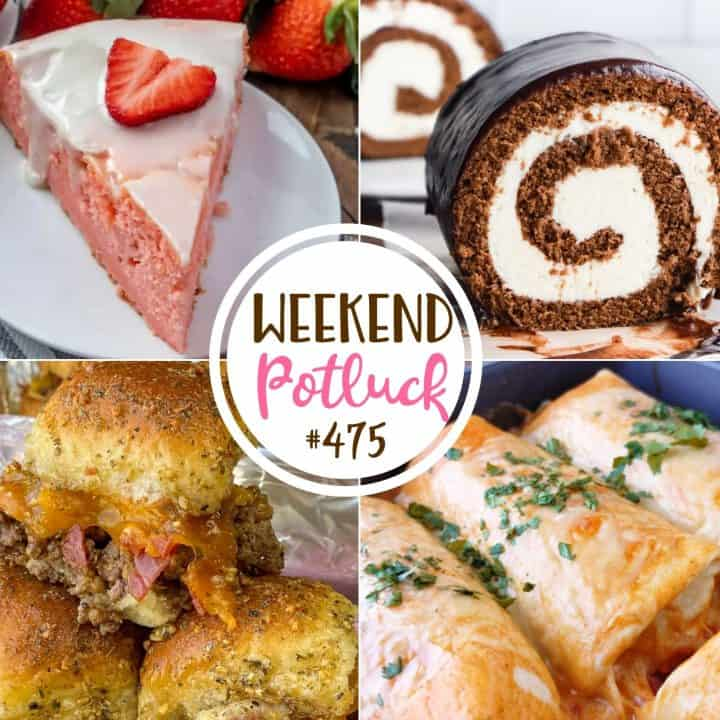 Weekend Potluck recipes include: Strawberry Ricotta Cake, Bacon Cheeseburger Sliders, Swiss Cake Roll, Smothered Beef & Bean Burrito Bake!