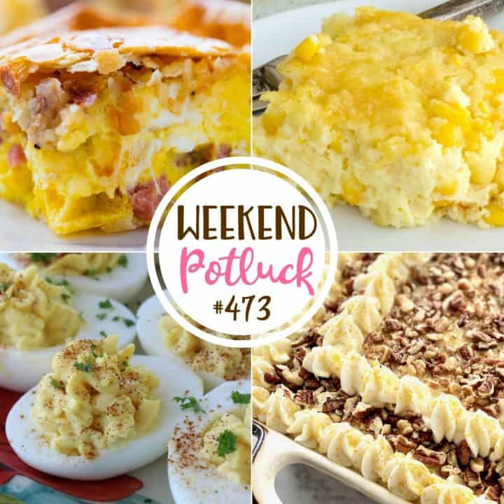 Weekend Potluck featured recipes: Easy Corn Casserole, Loaded Carrot Cake, Southern Italian Easter Pie and Classic Deviled Eggs