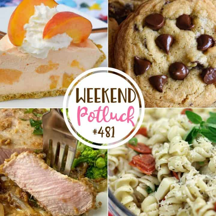 Weekend Potluck recipes: The Best Chocolate Chip Cookies, Fuzzy Navel No-Bake Cheesecake, Smothered Pork Chops and Pizza Pasta Salad