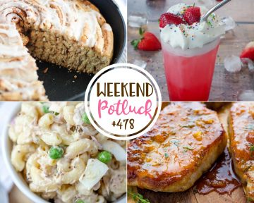 Weekend Potluck featured recipes include: Giant Skillet Cinnamon Roll, Strawberry Italian Soda, Apricot Ginger Steakhouse Pork Chops, Tuna Macaroni Salad