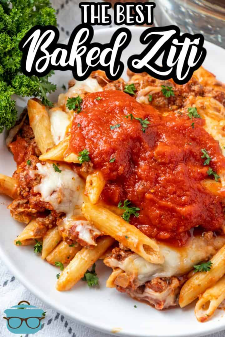 The Best Baked Ziti recipe from TheCountry Cook. Closeup photo of finished pasta dish serving on a white plate