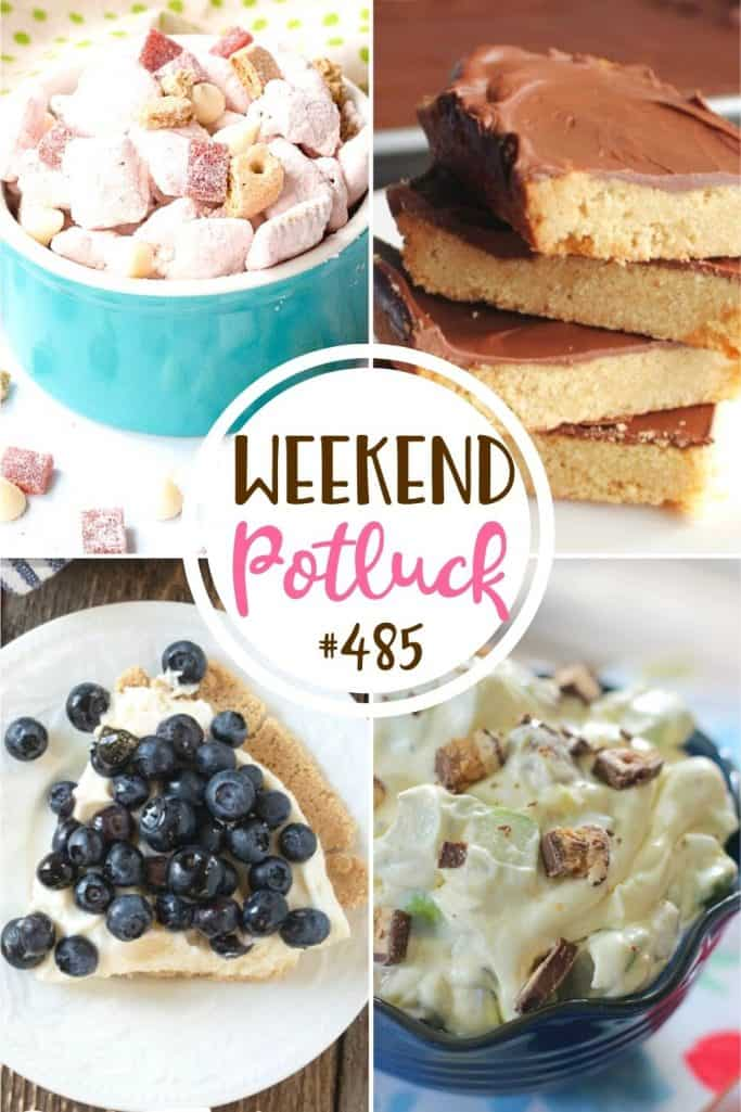 Weekend Potluck featured recipes: Toffee Cookie Bars, Blueberry Cream Pie, Strawberry Cheesecake Puppy Chow and Snickers Apple Salad