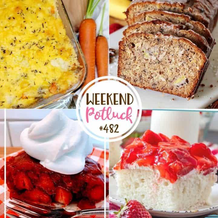 Weekend Potluck featured recipes: Grammy's Sausage Casserole, Hummingbird Banana Bread, Fresh Strawberry Pie and Strawberry Shortcake Cake.