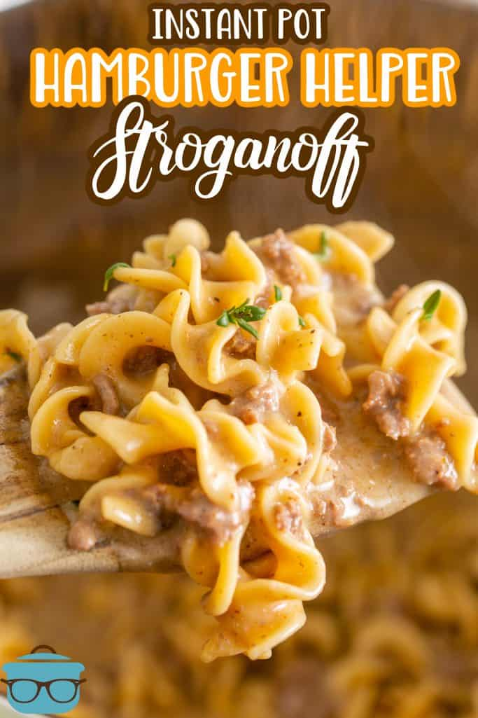 Close up of spoon holding up some Instant Pot Hamburger Helper Beef Stroganoff showing noodles and creaminess Pinterest image