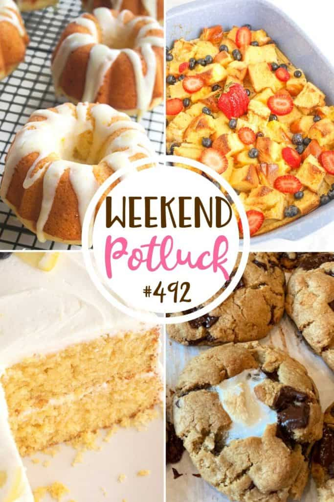 Weekend potluck recipes: Mini Orange Bundt Cakes, Brioche French Toast Casserole, Lemon Cornmeal Cake with Blueberries and S'mores Cookies