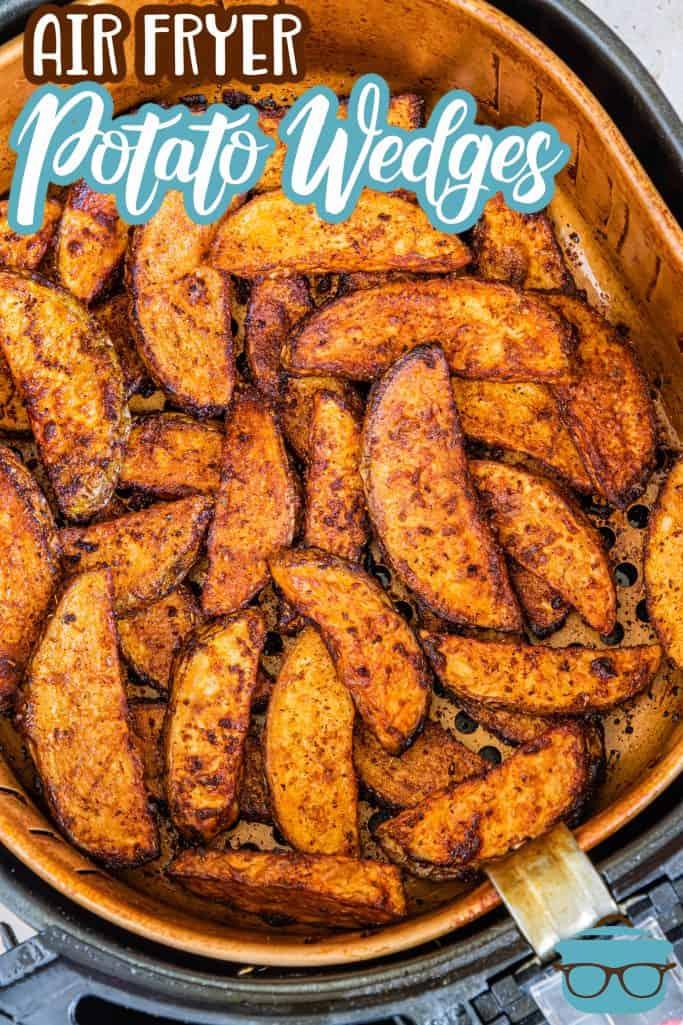 Pinterest image of Air Fryer Potato Wedges in air fryer basket overhead