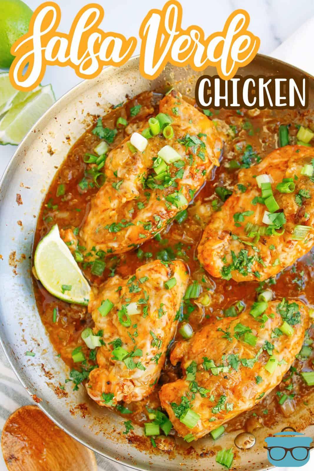 Pinterest image of Salsa Verde Chicken Recipe in skillet with garnishes.
