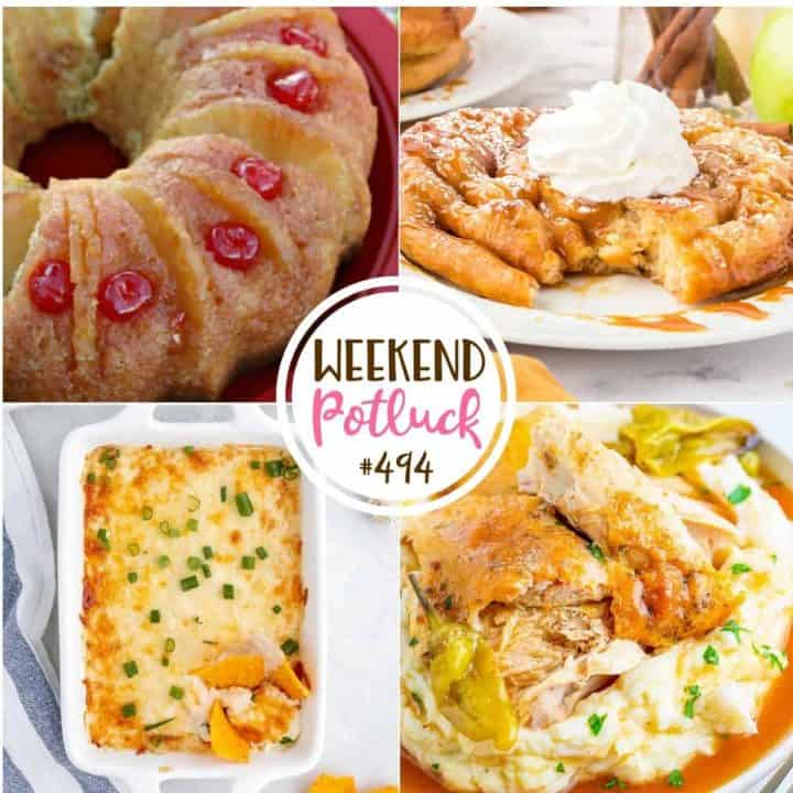 Weekend Potluck featured recipes: Pineapple Upside Down Bundt Cake, Crab Rangoon Party Dip, Caramel Apple Funnel Cakes and Crock Pot Whole Roasted Mississippi Chicken