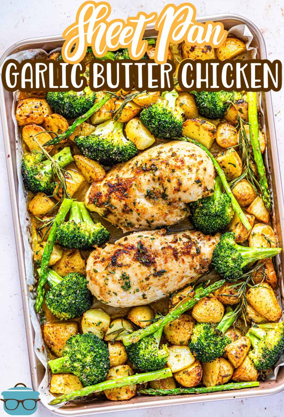 Pinterest image of Sheet Pan Garlic Butter Chicken uncut surounded by vegetables.