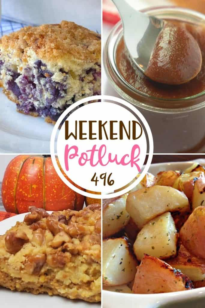 Weekend Potluck recipes include: Easy Pumpkin Dessert, Slow Cooker Apple Butter, Farmhouse Blueberry Coffee Cake and Garlic Roasted Potatoes