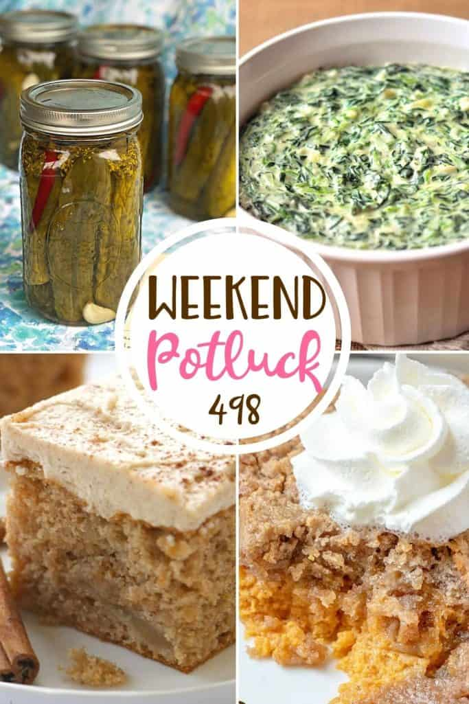 Weekend Potluck recipes include: 3-Ingredient Apple Cake, Pop's Spicy Garlic Dill Pickles, Easy Homemade Creamed Spinach and Pumpkin Dump Cake