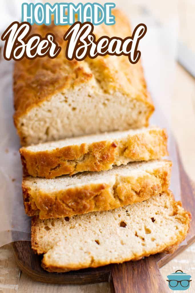 Pinterest image of half a loaf of Homemade Beer Bread sliced.