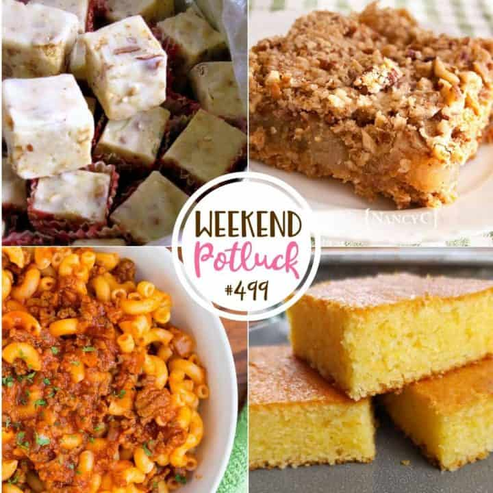 Weekend Potluck featured recipes: Butter Pecan Fudge, Homemade Beefaroni, Caramel Apple Oat Squares and Better than Homemade Cornbread
